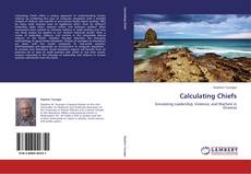 Bookcover of Calculating Chiefs