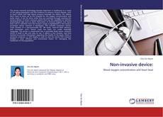 Обложка Non-invasive device: