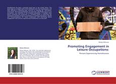 Bookcover of Promoting Engagement in Leisure Occupations:
