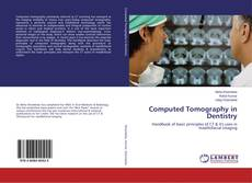 Bookcover of Computed Tomography in Dentistry