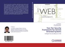 Two Tier Security Framework for Service Oriented Systems kitap kapağı