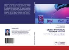 Buchcover von Studies On Mercury Resistant Bacteria