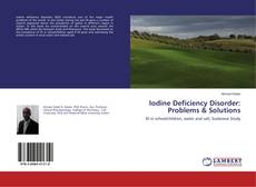 Bookcover of Iodine Deficiency Disorder: Problems & Solutions