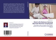 Bookcover of Work Life Balance Among Married Women Employees