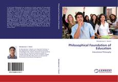 Couverture de Philosophical Foundation of Education
