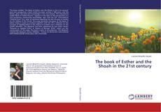 Portada del libro de The book of Esther and the Shoah in the 21st century