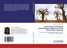 Bookcover of Land Cover Change & Hydrological Regimes in the Shire River, Malawi