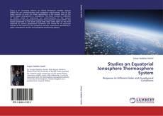 Couverture de Studies on Equatorial Ionosphere Thermosphere System