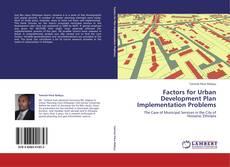 Buchcover von Factors for Urban Development Plan Implementation Problems