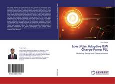 Bookcover of Low Jitter Adaptive B/W Charge Pump PLL