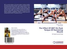 Bookcover of The Effect Of MET On Peak Torque Of Hamstring Muscle
