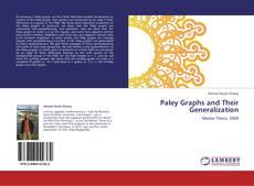 Portada del libro de Paley Graphs and Their Generalization