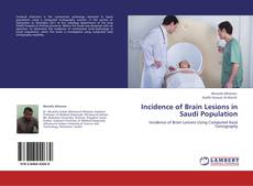 Bookcover of Incidence of Brain Lesions in Saudi Population