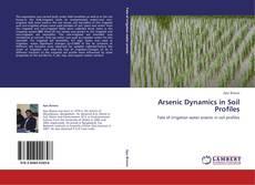 Couverture de Arsenic Dynamics in Soil Profiles