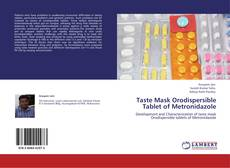 Copertina di Taste Mask Orodispersible Tablet of Metronidazole