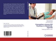 Bookcover of Conception among HIV Positives in Mubende, Uganda
