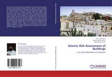 Bookcover of Seismic Risk Assessment of Buildings