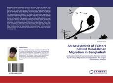 An Assessment of Factors behind Rural-Urban Migration in Bangladesh kitap kapağı