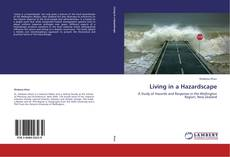 Bookcover of Living in a Hazardscape