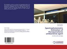 Couverture de Spectrophotometric Estimation of Fluroquinolones antibacterial agent
