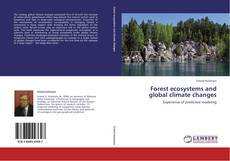 Bookcover of Forest ecosystems and global climate changes