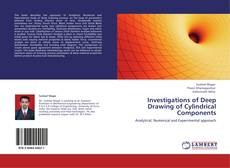 Bookcover of Investigations of Deep Drawing of Cylindrical Components