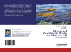 Borítókép a  Extraction and characterization of lectin from Indian seaweeds - hoz