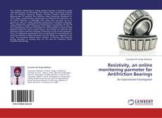 Copertina di Resistivity, an online  monitoring parmeter for Antifriction Bearings