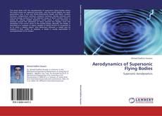 Borítókép a  Aerodynamics of Supersonic Flying Bodies - hoz