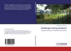 Couverture de Challenges facing Students'