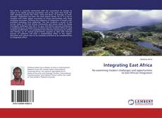 Capa do livro de Integrating East Africa