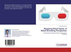 Capa do livro de Mapping Retail Spots: A Retail Branding Perspective