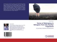 Couverture de Sense of Belonging in Refugees from the Former Yugoslava