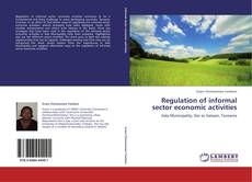 Bookcover of Regulation of informal sector economic activities
