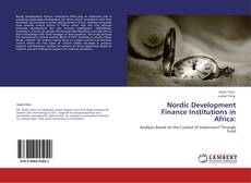 Bookcover of Nordic Development Finance Institutions in Africa: