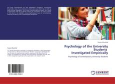 Bookcover of Psychology of the University Students      Investigated Empirically