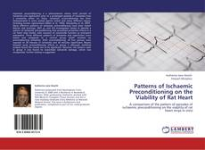 Bookcover of Patterns of Ischaemic Preconditioning on the Viability of Rat Heart