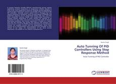 Bookcover of Auto Tunning Of PID Controllers Using Step Response Method