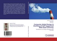 Bookcover of Computer Aided Design & Drafting of Self Supported Mild Steel Chimney