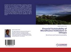 Buchcover von Financial Sustainability of Microfinance Institutions in Ethiopia