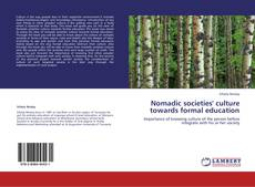 Bookcover of Nomadic societies' culture towards formal education