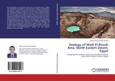 Couverture de Geology of Wadi El-Atrash Area, North Eastern Desert, Egypt