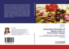 Bookcover of Antioxidant Potential of Nigella sativa in  Germination Stages