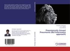 Bookcover of Pneumocystis Jiroveci Pneumonia (Bio-Informatics approach)