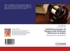 Portada del libro de Self-Determination of Peoples with Particular Reference to Sudan