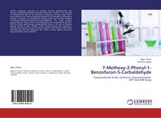 7-Methoxy-2-Phenyl-1-Benzofuran-5-Carbaldehyde kitap kapağı