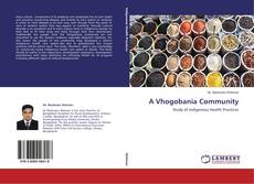 Bookcover of A Vhogobania Community