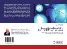 Bookcover of Raman Optical Amplifier: Gain For Different Materials