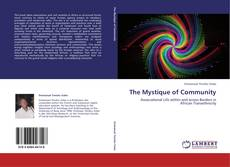 Bookcover of The Mystique of Community