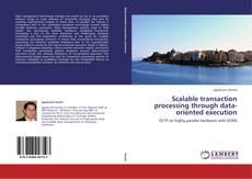 Portada del libro de Scalable transaction processing through data-oriented execution